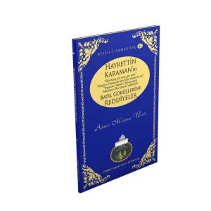 HAYRETTİN KARAMANIN BATIL GÖRÜŞLERİNE REDDİYELER - 42