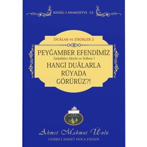 PEYGAMBER EFENDİMİZİ HANGİ DUALARLA RÜYADA GÖRÜRÜZ - 12
