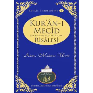 04 - KUR'ÂN-I MECİD RİSÂLESİ